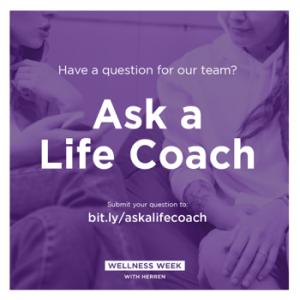 herren wellness ask a life coach wellness week addiction recovery sobriety
