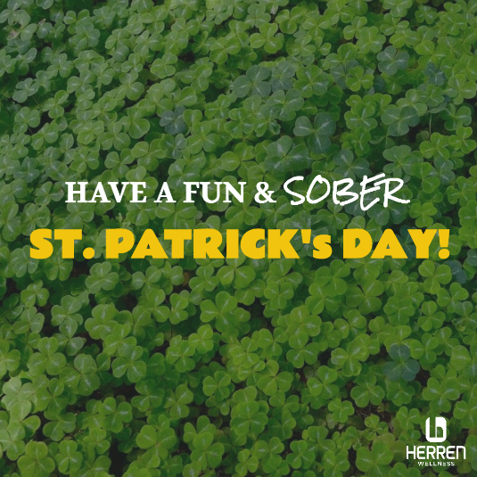 sober st patrick's day sobriety fun recovery community herren wellness addiction treatment holistic